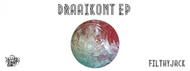 Draaikont ep by FilthyJack