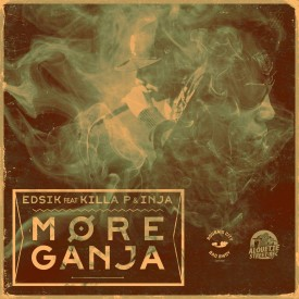 MORE GANJA – Edsik feat Killa P & Inja ASR013