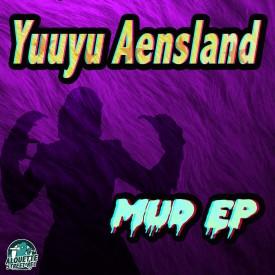 MUD EP – Yuuyu Aensland ASR014